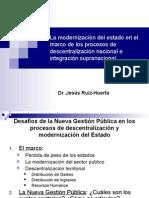 MODERNIZACION DEL ESTADO MARCO PROCESOS  DESCENTRALIZACION NACIONAL INTEGRACION SUPRANACIONAL.ppt