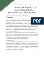 La Costa Rica Del Siglo XXI Un Desarrollo Basado en La Educación Y El Conocimiento