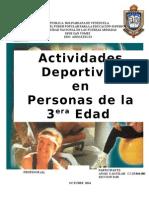 Actividades Deportivas en Personas de La Tercera Edad