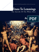 From Titans to Lemmings-The Suicide of the White Race