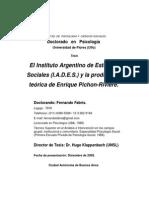 El Instituto Argentino de Estudios Sociales (IADES) y La Producción Teórica de Enrique Pichon Rivière