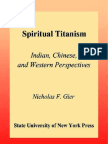 Spiritual Titanism-Indian, Chinese, And Western Perspectives