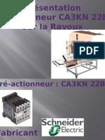 Présentation Préactionneur ravoux - Pré-actionneur CA3KN 22BD