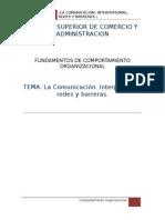 La Comunicación. Interpersonal Redes y Barreras.