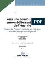 Vers Une Communauté Euro-méditerranénne de l'Énergie. Passer de l'Import-export à Un Nouveau Modèle Énergétique Régional