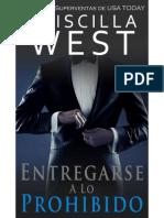 Entregarse a Lo Prohibido (Serie Entregarse 1) - Priscilla West