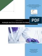 Avaliação dos erros associados ao material de vidros