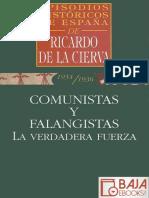 Cierva, Ricardo de La_Comunistas y Falangistas