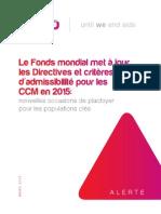 Le Fonds mondial met à jour les Directives et critères d'admissibilité pour les CCM en 2015