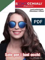 Catalogo 2015 Linee di occhiali da sole uomo donna bambino ragazzo Sunglasses Superiors con lenti polarizzate antiriflesso