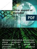 Informatica- Suport Al Evoluției