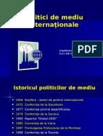 Securitatea Mediului. Politici de Mediu Internationale