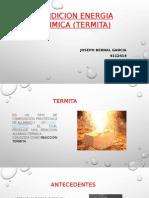 FUNDICION ENERGIA QUIMICA (TERMITA).pptx
