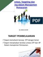 Segmentasi, Targeting dan Positioning dalam Manajemen Pemasaran