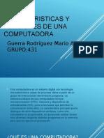 Caracteristicas y Funciones de Una Computadora