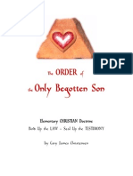 The Order of the ONLY Begotten Son - Elementary CHRISTIAN Doctrine - By Cory James Christensen - 2015-03-14