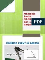 membinasudut306090dan120darjah-130526093055-phpapp02.pptx