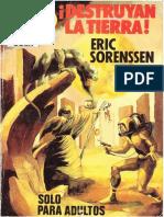 !Destruyan La Tierra! - Eric Sorenssen