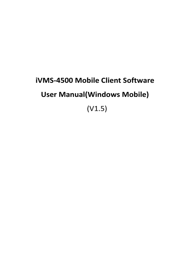 user manual of ivms 4500 windows mobile v1 5 mobile client software rh scribd com Windows Mobile 7 Windows Mobile 4