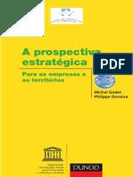 A Prospectiva Estratégica para as Empresas e o Território - Michel Godet and Philippe Durance