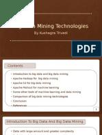 Big Data Mining Technologies Final
