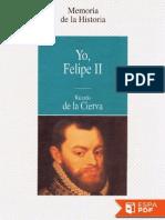 Yo, Felipe II - Ricardo de La Cierva