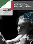Acting Classes - Meyerhold & Brecht