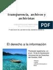 Trasparencia, Archivos y Archivistas Por Sara Gonzalez