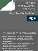 PROSES KEPERAWATAN GERONTIK.pptx