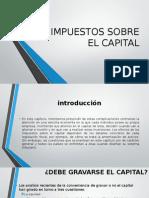 Impuestos Sobre El Capital