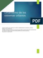 Dinamismo de Los Sistemas Urbanos