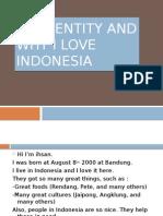WHY I LOVE INDONESIA