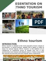 Ethno Tourism