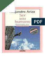 97155723-Alejandro-Ariza-Libro-Ser-Mas-Humano.pdf