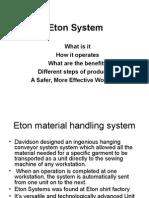 Eton System