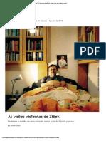 As Visões Violentas de Žižek _ Piauí_71 [Revista Piauí] Pra Quem Tem Um Clique a Mais