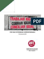 Trabajar Igual, Cobrar Igual, Conciliar Igual - Informe de UGT Por Una Paternidad Corresponsable