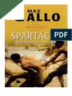 Max Gallo [ROMANII] - 01.Spartacus - Revolta Sclavilor
