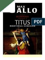 Max Gallo [ROMANII] - 03.Titus - Martiriul Evreilor