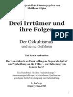 Koepke, Matthias - Drei Irrtuemer und ihre Folgen; Der Okkultismus und seine Gefahren; 1. Auflage 2015.pdf