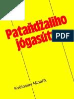 Patandzaliho Jogasutra.(Celá Kniha ) Květoslav Minařík