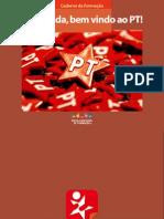 Caderno de Formação - Bem-Vinda, Bem-Vindo Ao PT!