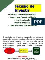 A Decisão de Investir