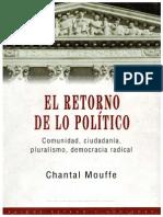 MOUFFE, Chantal - El Retorno de Lo Politico