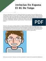 <h1>Nuevas Provincias En Espana Ya Tiene El 4G De Yoigo</h1>
