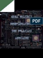 Guia Final - Guia Basica Ilustrada Reparacion de Placas de Recreativa 1.0
