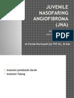 Juvenile Nasofaring Angiofibroma (JNA)