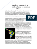 Perspectivas y Retos de La Diversidad Cultural en América Latina