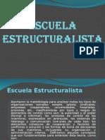 Escuela Estructuralista (2)