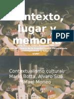Contexto, Lugar y Memoria